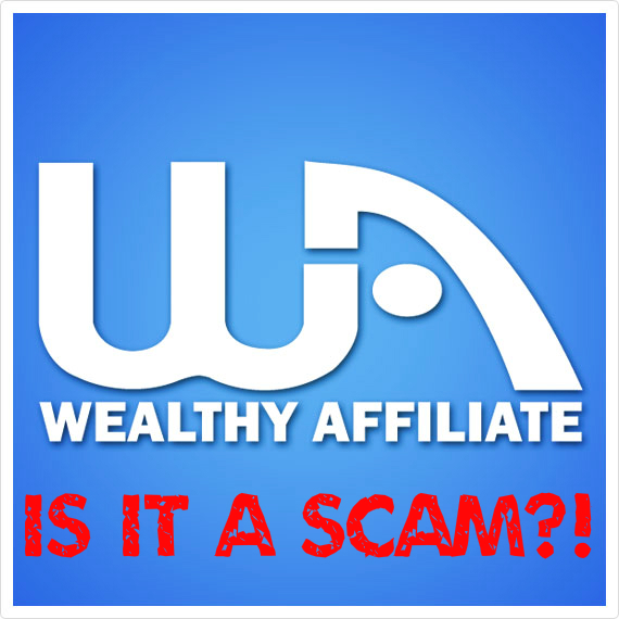 My Honest Wealthy Affiliate Review – Is It Legit or a Scam?