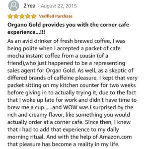 Organo gold positive