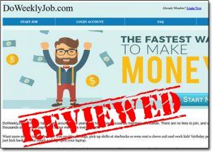 DoWeeklyJob.com Review (Fastest Way To Make Money Online!?)